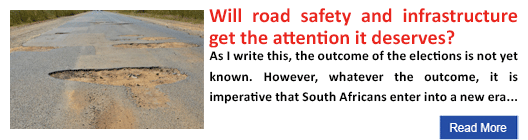 Will road safety and infrastructure get the attention it deserves?