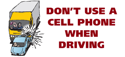 Don't use a cell phone when driving