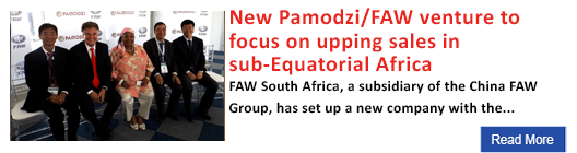New Pamodzi/FAW venture to focus on upping sales in sub-Equatorial Africa