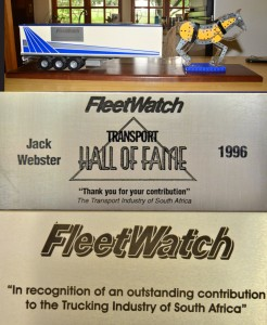 """Fritz Hellberg has been elected into the FleetWatch Transport Hall of Fame. The trophy was first presented to the late Jack Webster and was designed as a dig at Jack for his hate of a truck tractor being referred to as a 'mechanical horse'. The second recipient was the late John Schell, who headed the Road Traffic Inspectorate of Kwa-Zulu Natal. The plaque on the trophy reads: """"In recognition of an outstanding contribution to the trucking industry of South Africa."""""""