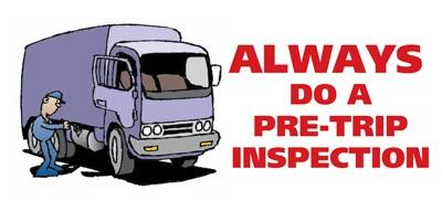 Always do a pretrip inspection