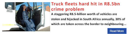 Truck fleets hard hit in R8.5bn crime problem