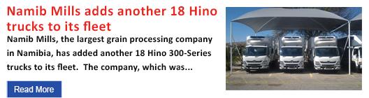 Namib Mills adds another 18 Hino trucks to its fleet