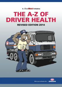 The A-Z of Driver Health is co-sponsored by <em>FleetWatch</em> and Engen and is part of the <em>FleetWatch</em> Driver Pack which is distributed to drivers country-wide.