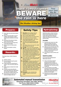 "<em>FleetWatch</em> has produced a Wet Weather Poster with driving tips aimed at truck drivers. Available free of charge – order from <a href=""mailto:eva@fleetwatch.co.za"">eva@fleetwatch.co.za</a>"