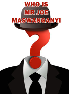 Who is Mr Joe Maswanganyi? What qualifies him to be the Minister of Transport? Does he know a thing about transport?