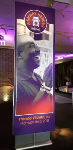 All the past winners got their own billboards at the launch of the Hollard Highway Heroes 2018 competition. This one honoured Themba Vilakazi as the 2015 Highway Hero.